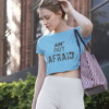 I am not afraid sky blue crop top by Purplicious
