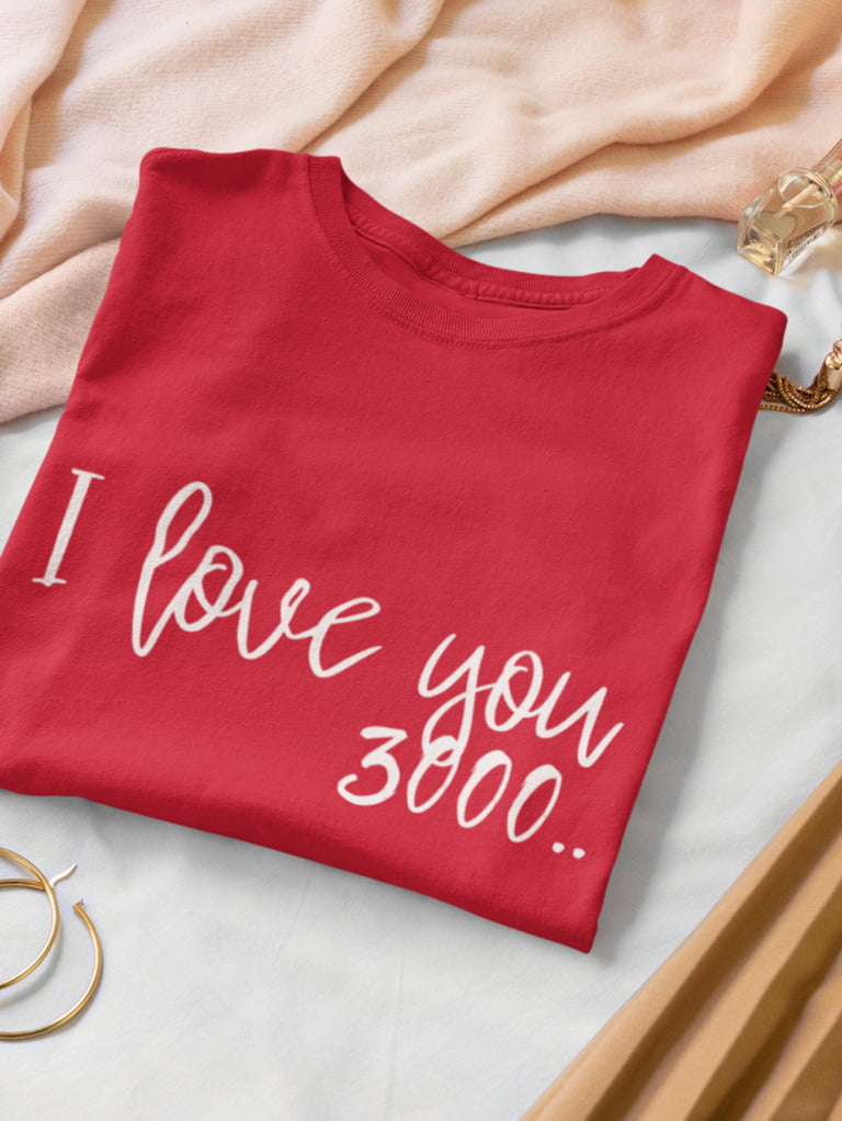 I Love you 3000 Calligraphy T-shirt 6